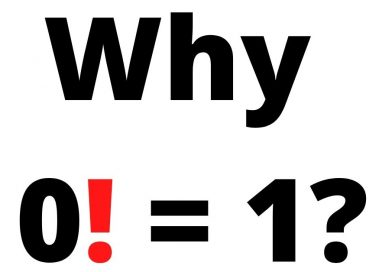 Why 0 Factorial is 1? | Everything you need to Know about 0!
